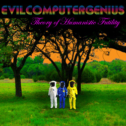 theory of humanistic futility album cover evilcomputergenius